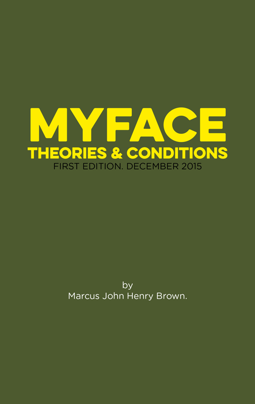 MYFACE Theories & Conditions